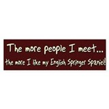 The More People English Springer Bumper Bumper Sticker