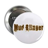 "Mud Slinger 2.25"" Button"
