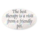 Best Therapy Is A Visit Oval Decal