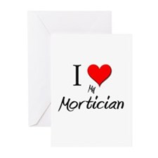 I Love My Mortician Greeting Cards (Pk of 10)