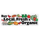 Buy Local Fresh & Organic Bumper Bumper Stickers