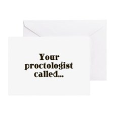 Your Proctologist Called Greeting Card