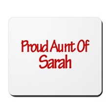 Proud Aunt of Sarah Mousepad