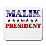 MALIK for president Mousepad