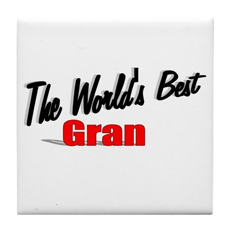 """The World's Best Gran"" Tile Coaster"