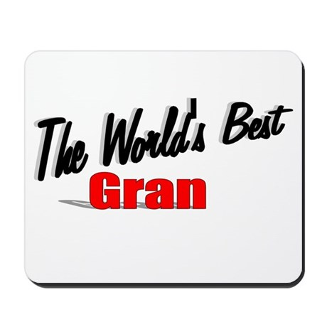 """The World's Best Gran"" Mousepad"