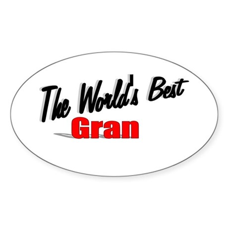 """The World's Best Gran"" Oval Sticker"
