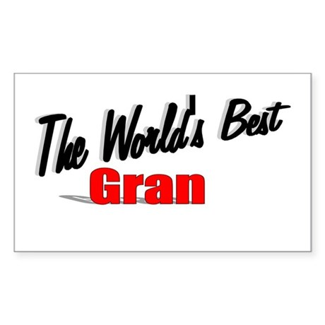 """The World's Best Gran"" Rectangle Sticker"