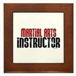 Martial Arts Instructor 2 Framed Tile