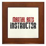 Martial Arts Instructor 2 Framed Tile