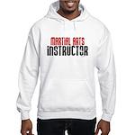 Martial Arts Instructor 2 Hooded Sweatshirt