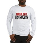 Martial Arts Instructor 2 Long Sleeve T-Shirt