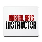 Martial Arts Instructor 2 Mousepad