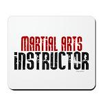Martial Arts Instructor 2 Mousepad