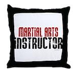 Martial Arts Instructor 2 Throw Pillow