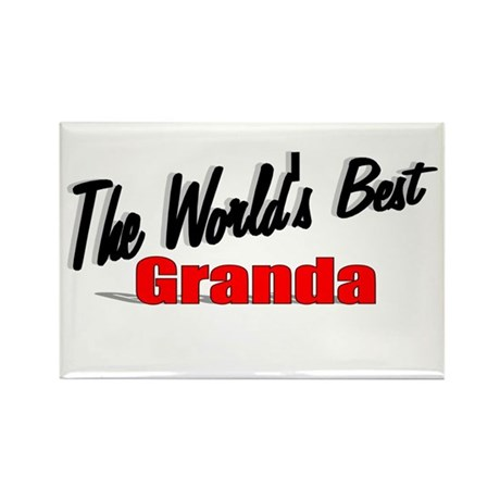 """The World's Best Granda"" Rectangle Magnet"