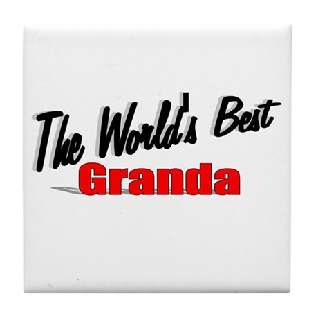"""The World's Best Granda"" Tile Coaster"