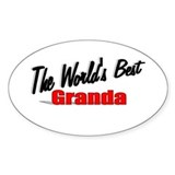 """The World's Best Granda"" Oval Decal"