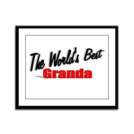 """The World's Best Granda"" Framed Panel Print"