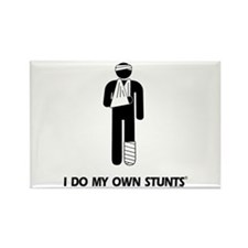 Broken Leg, Arm My Own Stunts Rectangle Magnet
