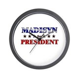 MADISYN for president Wall Clock