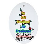 Ye Old Fossilized Air Freshener Oval Ornament