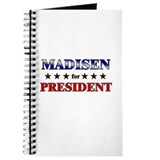 MADISEN for president Journal