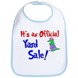 It's An Official Yard Sale. Bib