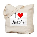 I Love My Midwive Tote Bag