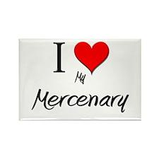 I Love My Mercenary Rectangle Magnet