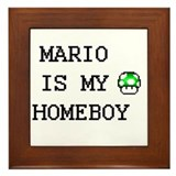Mario is my homeboy  Framed Tile