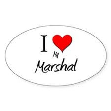 I Love My Marshal Oval Decal
