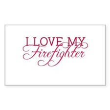 I love my firefighter Rectangle Bumper Stickers