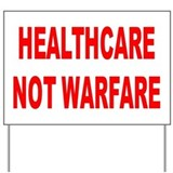 HEALTHCARE Yard Sign