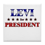 LEVI for president Tile Coaster