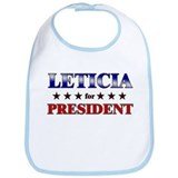 LETICIA for president Bib