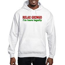 Relax, Gringo Hoodie