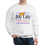New and Improved Life  Sweatshirt