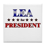 LEA for president Tile Coaster