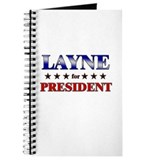 LAYNE for president Journal