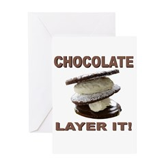 Chocolate Layer It Greeting Card
