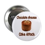 Chocolate Mousse Cake Attack Button