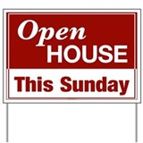 OPEN HOUSE (This Sunday) Yard Sign