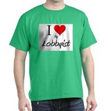 I Love My Lobbyist T-Shirt