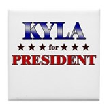 KYLA for president Tile Coaster