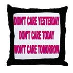 Don't Care! Throw Pillow