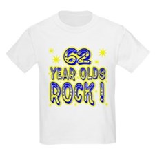 62 Year Olds Rock ! T-Shirt