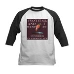 Chocolate - I Want It All Kids Baseball Jersey