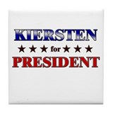 KIERSTEN for president Tile Coaster