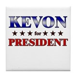 KEVON for president Tile Coaster